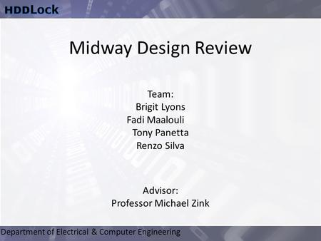 Department of Electrical & Computer Engineering Advisor: Professor Michael Zink Team: Brigit Lyons Fadi Maalouli Tony Panetta Renzo Silva Midway Design.