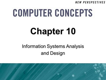 Information Systems Analysis and Design Chapter 10.