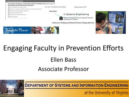 Engaging Faculty in Prevention Efforts Ellen Bass Associate Professor.