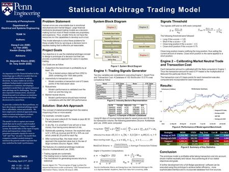 Statistical Arbitrage Trading Model Abstract: An important tool for financial traders in this technology age is effective models that can systematically.