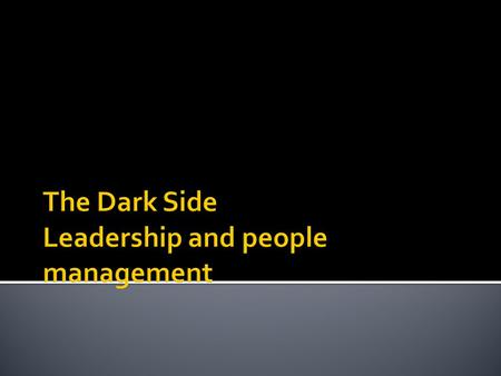 Management and Leadership.