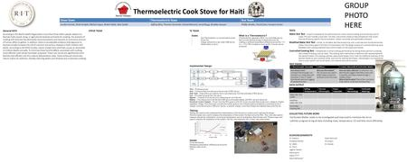 Thermoelectric Cook Stove for Haiti TESTS Water Boil Test – a test to characterize the performance of a cook stove by boiling and simmering a pot of water.