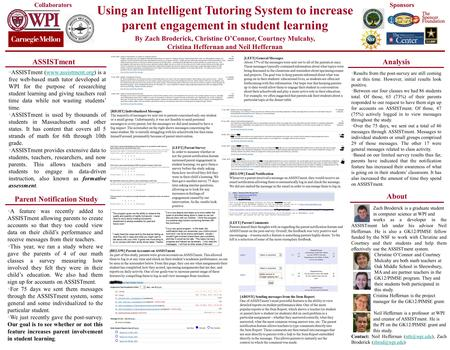 Using an Intelligent Tutoring System to increase parent engagement in student learning By Zach Broderick, Christine O'Connor, Courtney Mulcahy, Cristina.