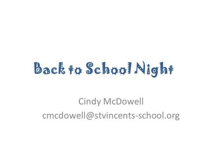 Back to School Night Cindy McDowell