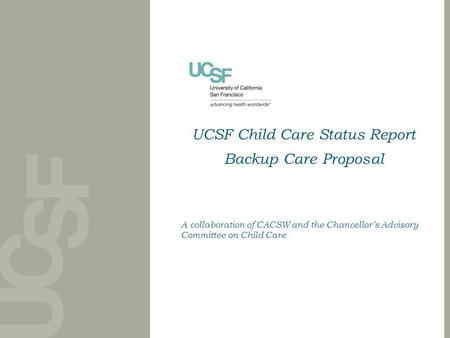UCSF Child Care Status Report