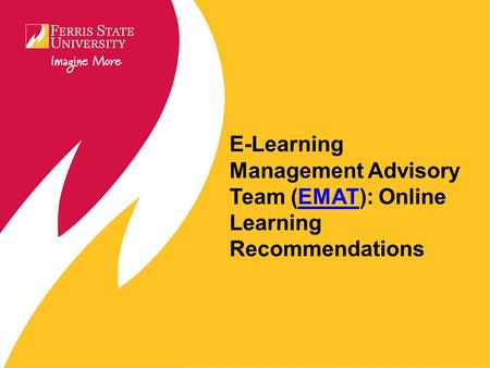 E-Learning Management Advisory Team (EMAT): Online Learning RecommendationsEMAT.