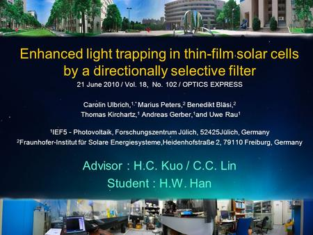 Enhanced light trapping in thin-film solar cells by a directionally selective filter 21 June 2010 / Vol. 18, No. 102 / OPTICS EXPRESS Carolin Ulbrich,