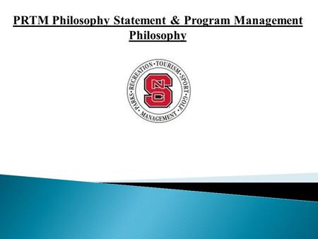 PRTM Philosophy Statement & Program Management Philosophy.