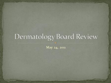 May 24, 2011. You just attended the delivery of the infant shown. The parents want to know what is wrong with his skin. What condition is most commonly.