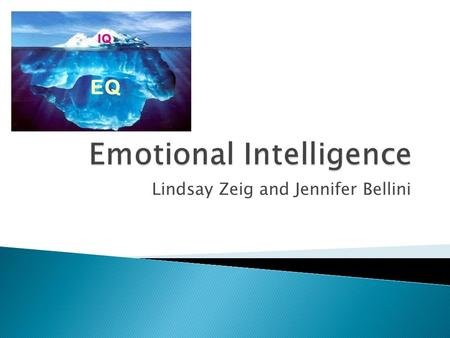 Lindsay Zeig and Jennifer Bellini.  Components of Emotional Intelligence  Identifying emotional symptoms  What's Going On? Adapted from On Course 