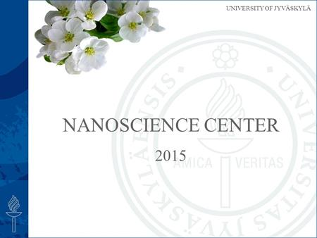 Nanoscience Center 2015.