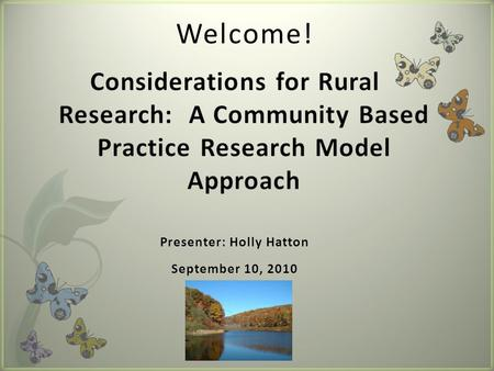 Welcome!. Today's Presentation Duality of Program Implementation and Research.
