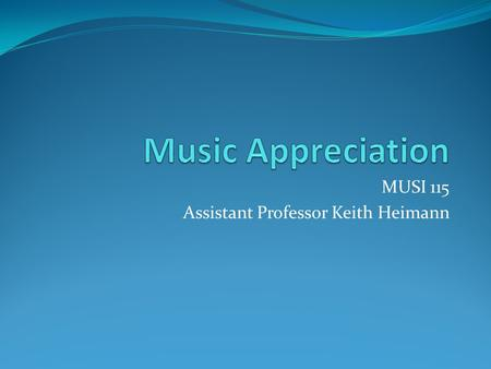 "MUSI 115 Assistant Professor Keith Heimann. My home page is under construction! www.brookdalecc.edu/fac/music/kheimann www.brookdalecc.edu Search + ""keith"""