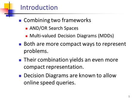 Introduction Combining two frameworks