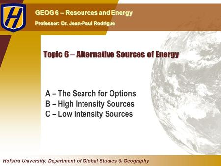 Topic 6 – Alternative Sources of Energy