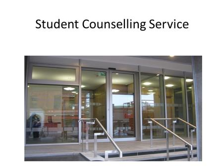 Student Counselling Service. Confidential Free Friendly Professional.