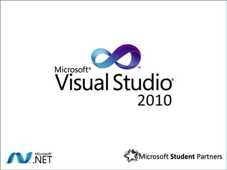 2010 Microsoft Student Partners. T OPICS - User Interface and Editor Improvements - New windows: Call Hierarchy, Navigate To - IntelliSense - Generate.