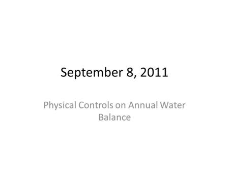 Physical Controls on Annual Water Balance