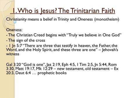 1. Who is Jesus? The Trinitarian Faith