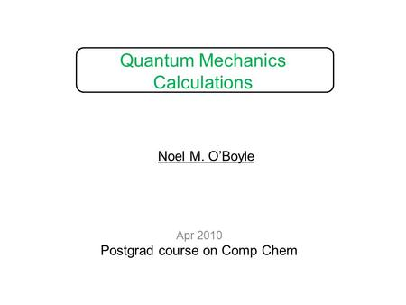 Quantum Mechanics Calculations