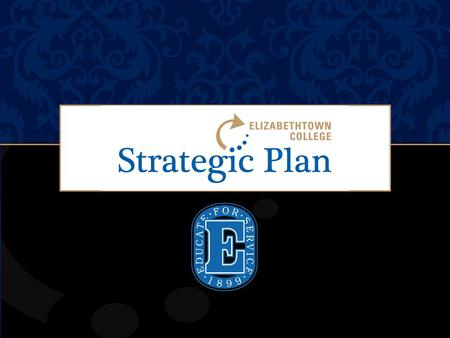 "Elizabethtown College ASDF. Great institutions plan boldly: "" Nothing happens unless first a dream"" —Sandburg WHY?"