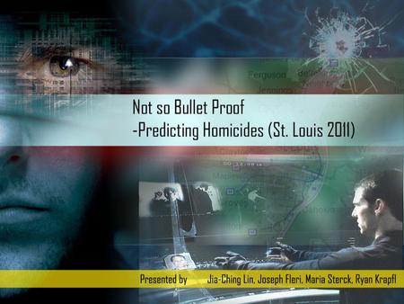 Goal – To predict violent nonsexual crimes in the city of St. Louis for 2011. Specifically Unlawful Murders Scope – Murders, Aggravated Assaults and Robberies.