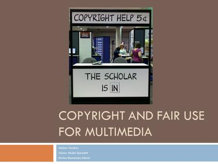 Copyright and fair use for multimedia