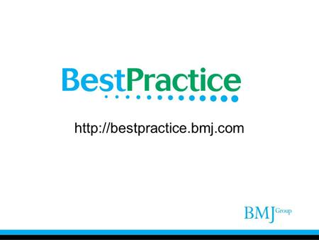 HOW TO ACCESS 'BMJ BEST PRACTICE' DATABASES 1) From PPUKM Library portal (http://lib.hukm.ukm.my) 2) Click URL :