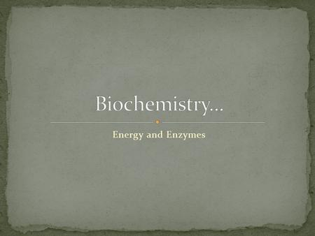 Energy and Enzymes. When one or more substances change to create one or more different substances. Old bonds are broken and new bonds are formed.