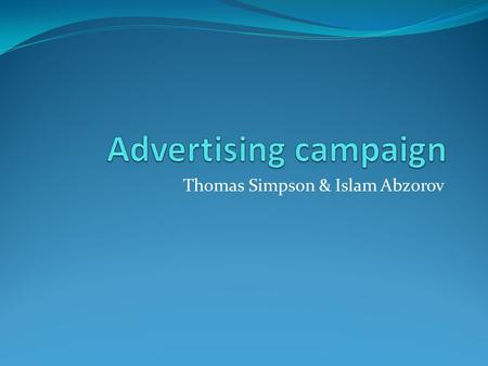 Thomas Simpson & Islam Abzorov. Agenda TDC – introduction TDC's promotion campaign Purpose of campaign Popularity of campaign Effect of campaign Cultural.