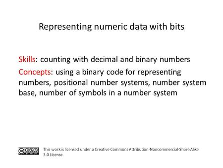 Representing numeric data with bits