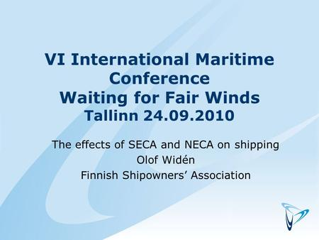 VI International Maritime Conference Waiting for Fair Winds Tallinn 24