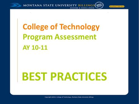 College of Technology Program Assessment AY 10-11 BEST PRACTICES.