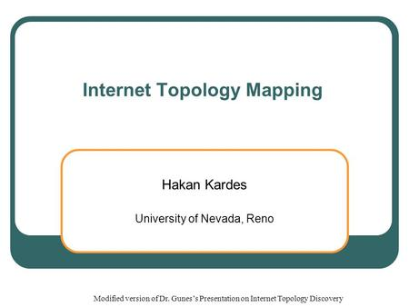 Internet Topology Mapping