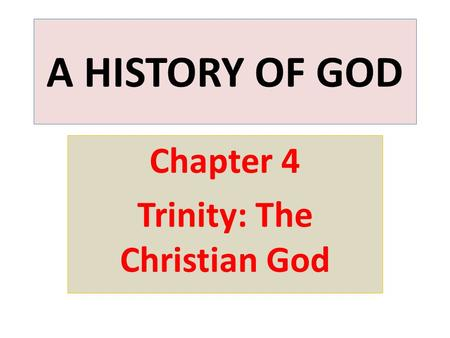 Chapter 4 Trinity: The Christian God