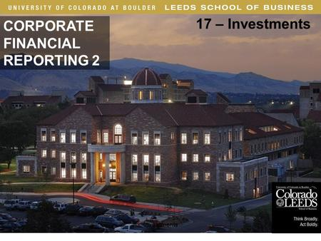 · 1 CORPORATE FINANCIAL REPORTING 2 17 – Investments Investments.