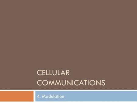 Cellular Communications