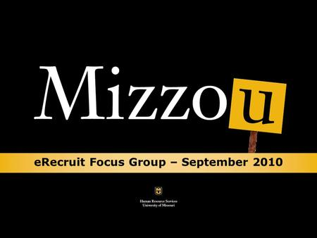 eRecruit Focus Group – September 2010