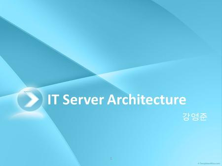 IT Server <strong>Architecture</strong>
