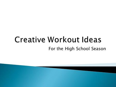 Creative Workout Ideas