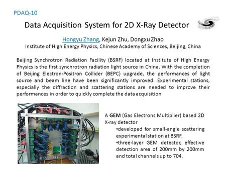 Data Acquisition System for 2D X-Ray Detector Beijing Synchrotron Radiation Facility (BSRF) located at Institute of High Energy Physics is the first synchrotron.