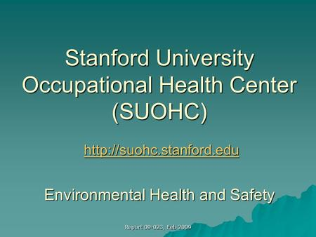 safety health and environmental report University of california policy management of health, safety and the environment 2 of 7 the university's goal is to prevent all workplace injuries and illnesses, environmental.