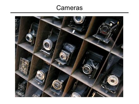 Cameras. Overview The pinhole projection model Qualitative properties Perspective projection matrix Cameras with lenses Depth of focus Field of view Lens.