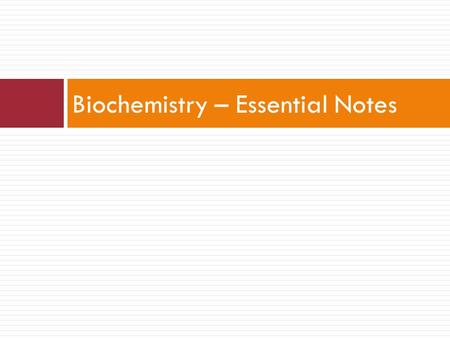 Biochemistry – Essential Notes