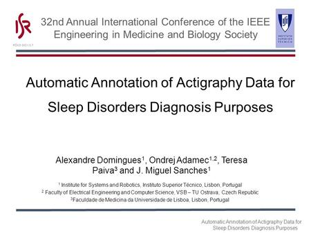 Automatic Annotation of Actigraphy Data for Sleep Disorders Diagnosis Purposes 32nd Annual International Conference of the IEEE Engineering in Medicine.