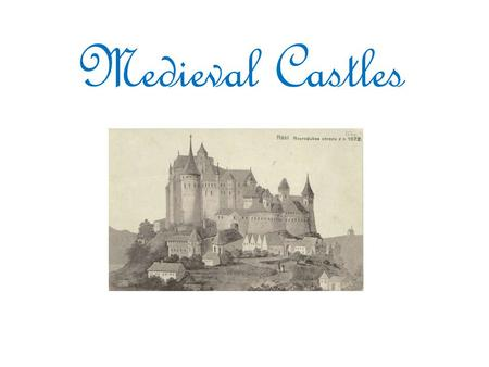 Medieval Castles. Purpose Primary purpose was to provide protection of its residence during wars Home to kings or lords and their residents.
