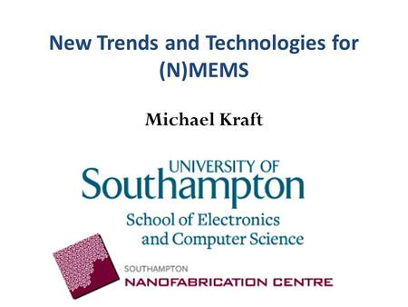 New Trends and Technologies for (N)MEMS
