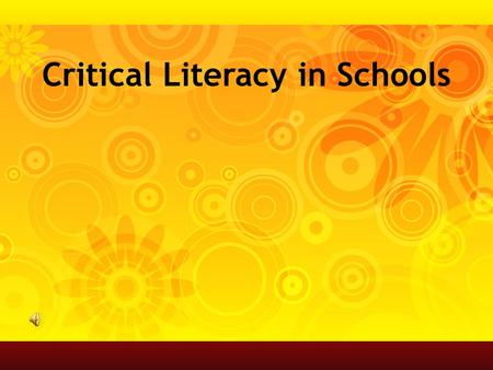 Critical Literacy in Schools