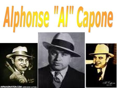 Table of Contents Al Capone, The Life…page 3 The Outfit and The North Side gangs…page 4 The Childhood…page 5 Map of Chicago…page 6 Major Events…page 7.