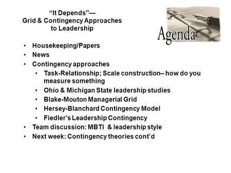 Grid & Contingency Approaches to Leadership